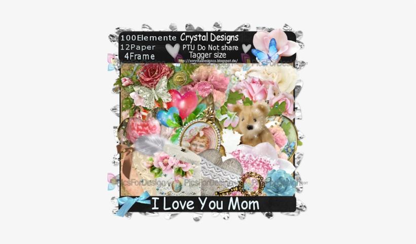 I Love You Mom - Garden Roses, transparent png #3662947