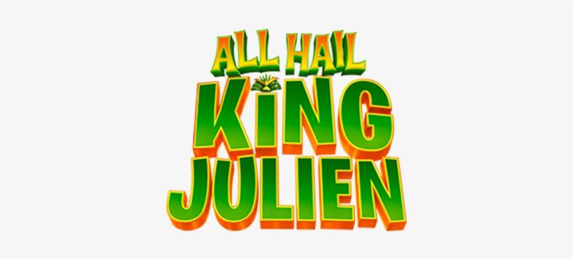 All Hail King Julien Image - All Hail King Julien Logo Png, transparent png #3679019
