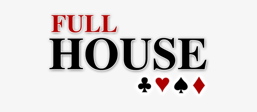 Full House- The South's Best Rock Covers Band - Logo Full House Png, transparent png #3685420