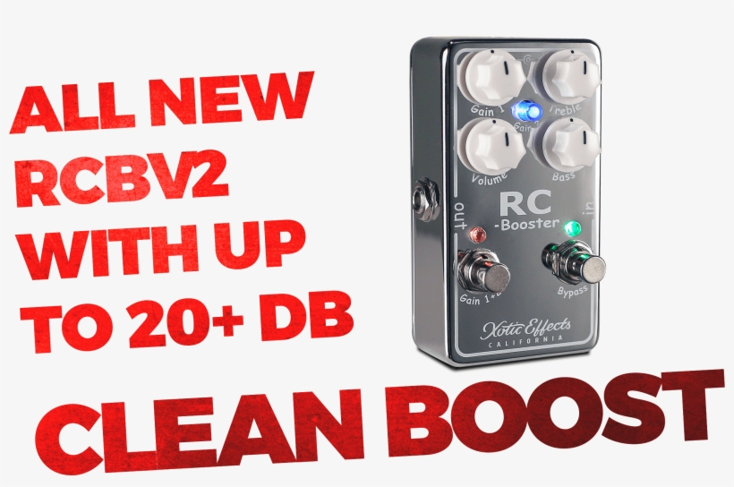 Rcbv2-main - Xotic Effects Rc Booster V2 Boost Guitar Effects Pedal, transparent png #3717120