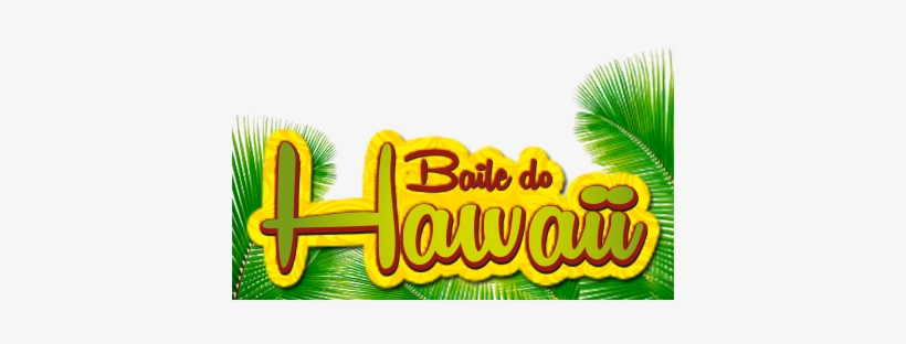 Baile Do Hawaii Assis Chat - Baile Do Hawaii Png, transparent png #3770433