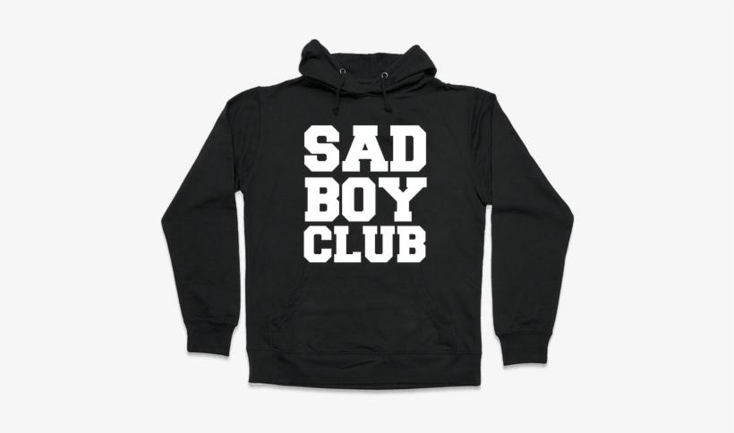 d349a0974 Sad Boy Club Hooded Sweatshirt - Anime Is Trash And So Am - Free ...