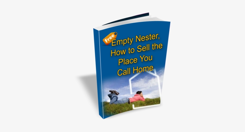 How To Sell The Place You Call Home - Buy A House The Right Way By Mark Kennedy 9781469909509, transparent png #3836811