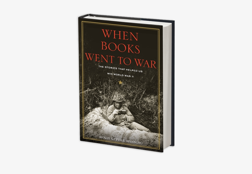 When Books Went To War By Molly Guptill Manning - Books Went To War: The Stories, transparent png #3841369