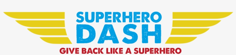 Secondly, The Only Superpower You're Going To Need - Super Hero Dash, transparent png #3885020