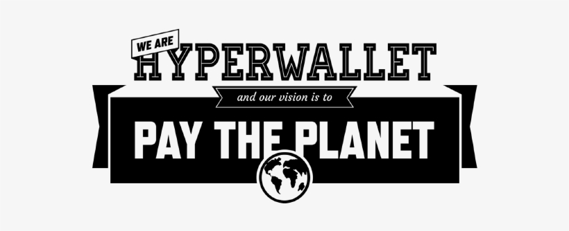Pay The Planet With Hyperwallet And Paypal - Art Print: Art Print: Witty Quote Wall Art, 18x6in., transparent png #3929283