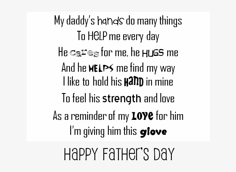 I Wrote The Poem So It Is Not Copywrited And You Can - Fathers Day Glove Poem, transparent png #3974474