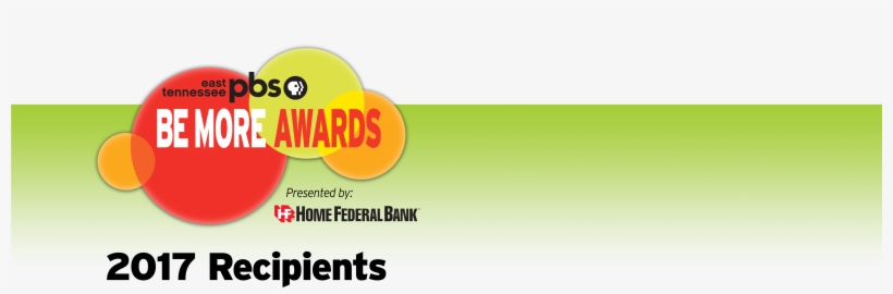 2017 Be More Awards Presented By Home Federal Bank - East Tennessee Pbs, transparent png #3980044