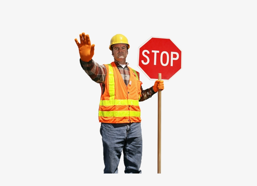 A Desired Commodity To Our Many Respected Employers - Construction Worker With Stop Sign, transparent png #3984528