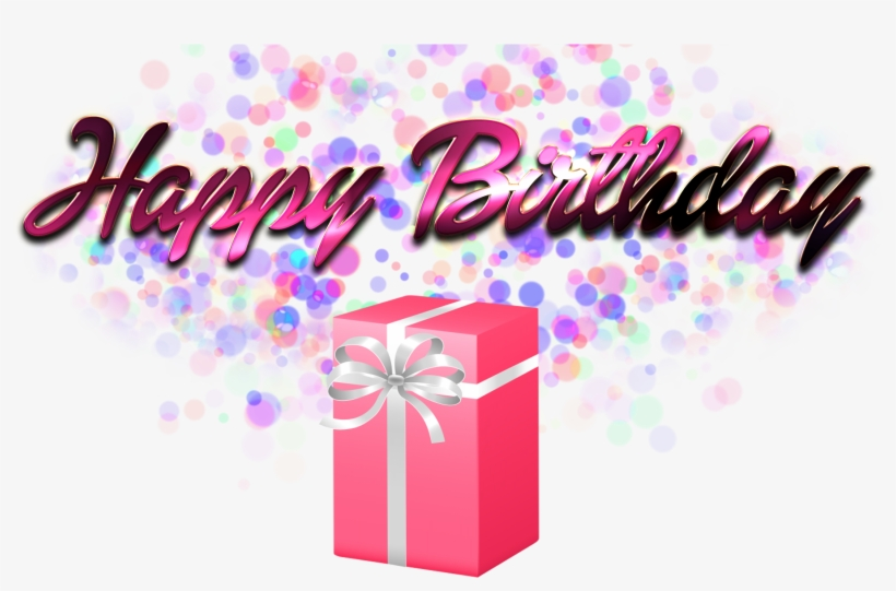Happy Birthday Gift Pic Hd St Marie Nk Eve Laer