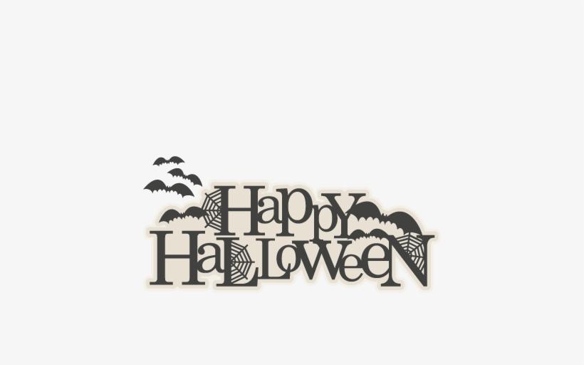 Happy Halloween Title Svg Scrapbook Cut File Cute Clipart - Scrapbooking, transparent png #49504
