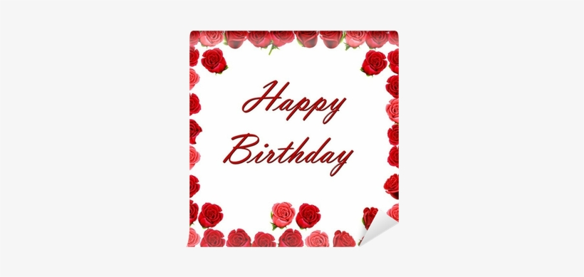 Happy Birthday With A Border Of Red Roses Wall Mural - Sixty Happens - 60th Birthday Button, transparent png #4003677