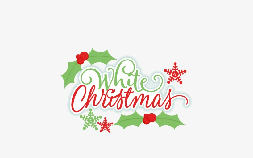 White Christmas Title Svg Scrapbook Cut File Cute Clipart - White Christmas Title, transparent png #4039109