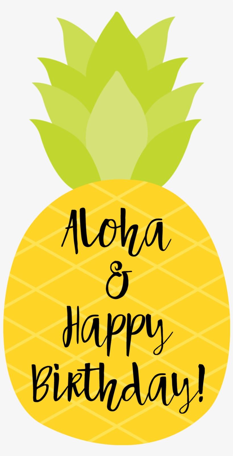 Happy Birthday Tag Pineapple - Happy Birthday Pineapple Theme, transparent png #4077420