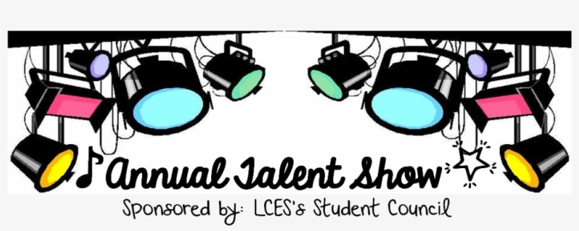 Lces Talent Show - Got Talent Performers Wanted, transparent png #4125509