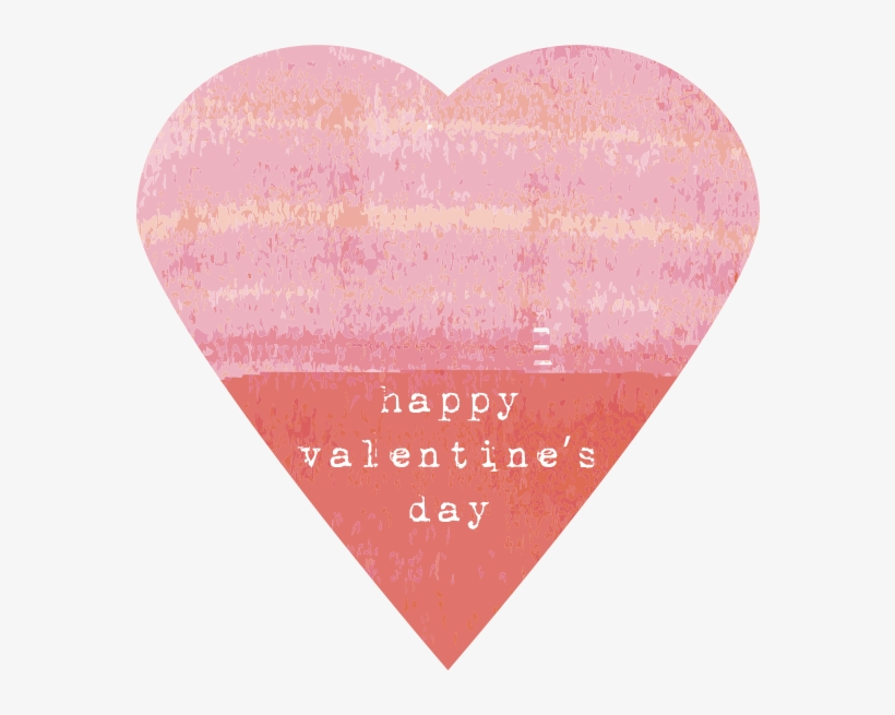 Happy Valentine's Day Loves I'm Sorry For Being So - Heart, transparent png #4139252