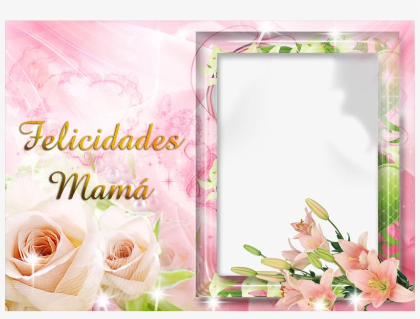 Marcos De Fotos Día De La Madre - Marcos Fotos Dia De La Madre, transparent png #4194657