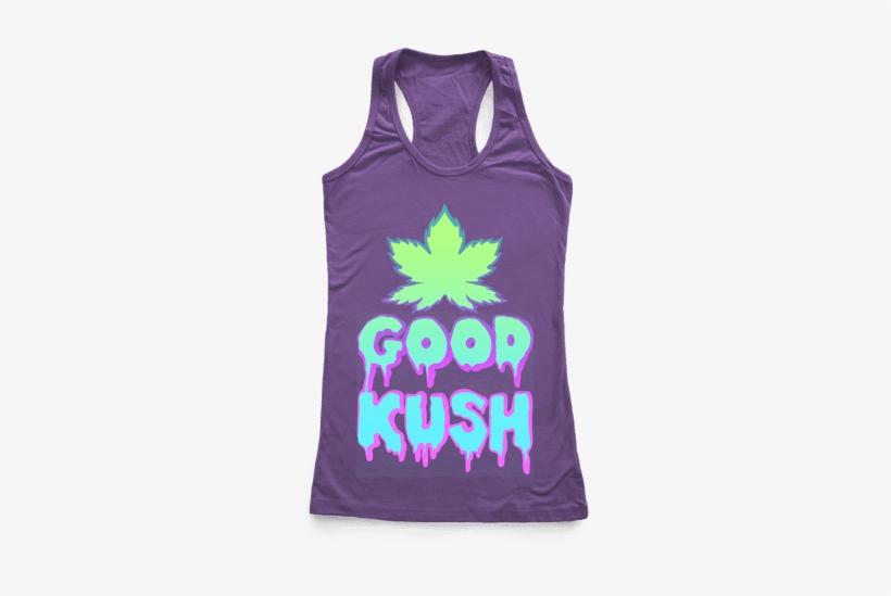 Good Kush Racerback - Bachelorette Tank Tops, transparent png #4195947