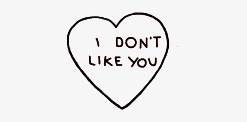 Transparent Heart Outline Tumblr - Don't Like You Hoodie (pullover), transparent png #4324523