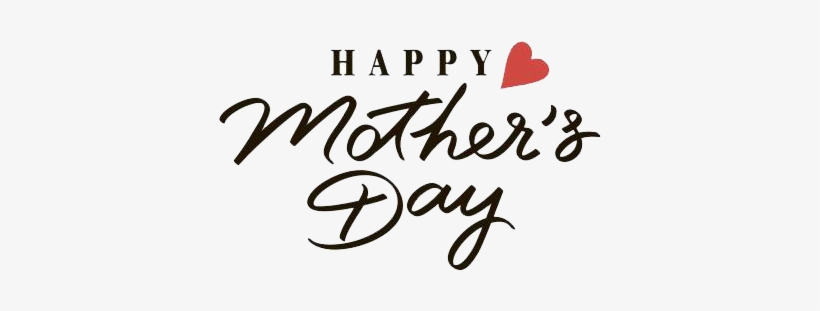 Happy Mothers Day Lettering - Mother's Day May 14 2017, transparent png #4333203