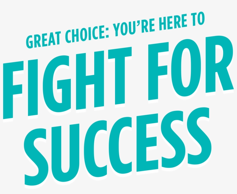You're Here To Fight For Success - Positive Inspiration Quotes About Life, transparent png #4358152