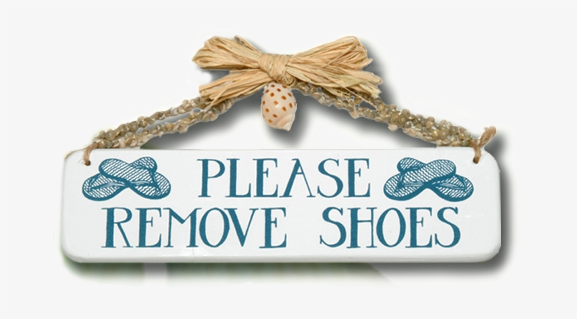 Please Remove Shoes Wooden Sign - Remove Shoes Sign, transparent png #4416280