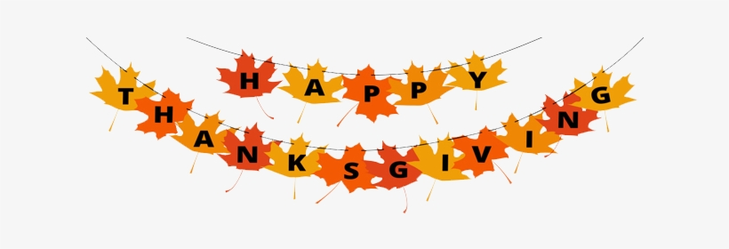 Our Office Staff And Technicians Will Be Enjoying The - Happy Thanksgiving Banner Clipart Free, transparent png #4430962