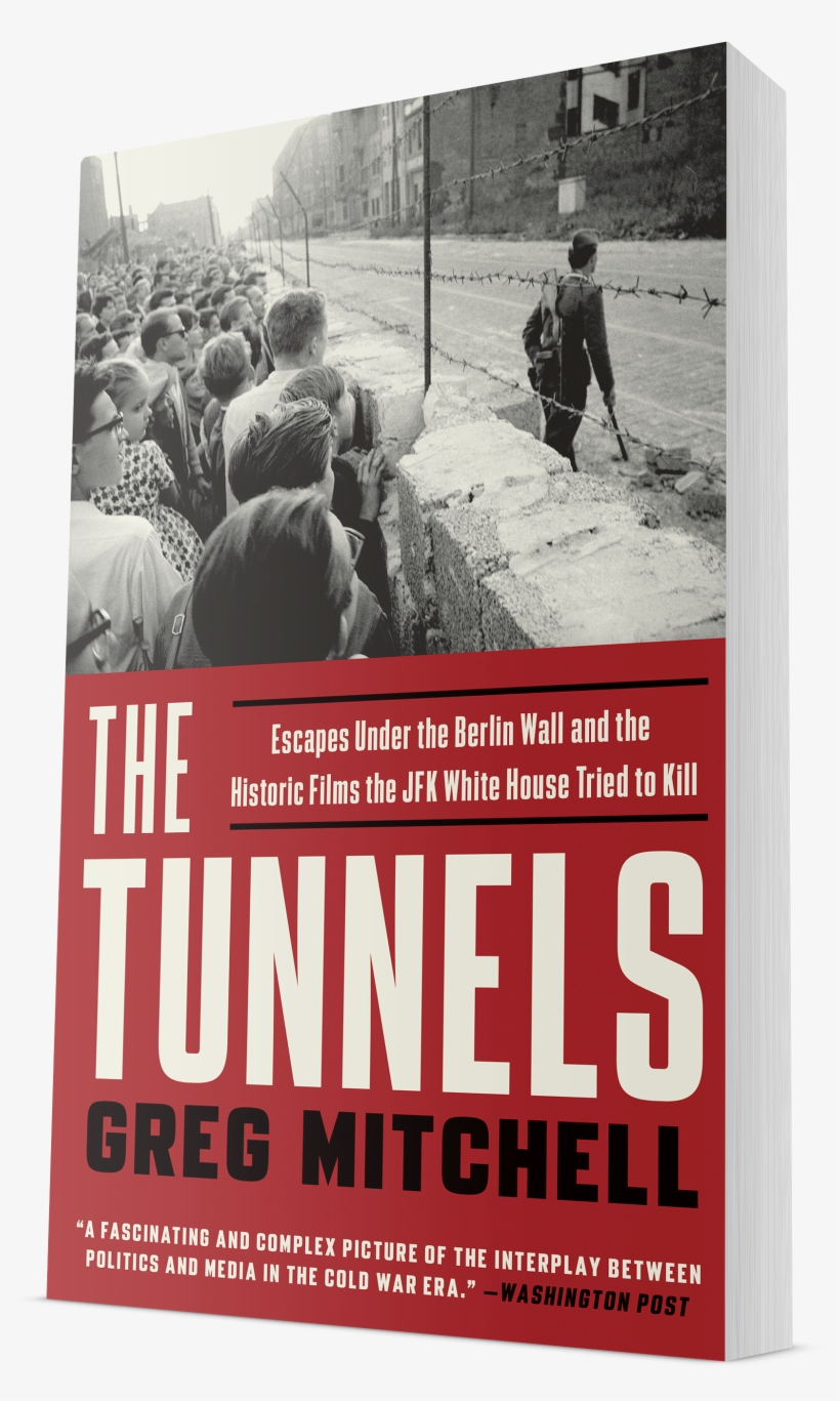 Greg Mitchell Menu - Tunnels: Escapes Under The Berlin Wall Tried To Kill, transparent png #4496731