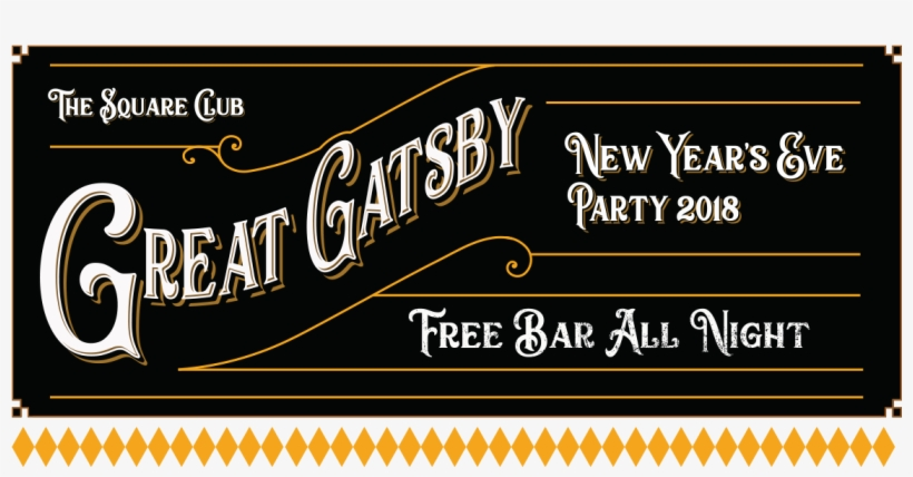 New Years Eve Party Bristol Square Banner - Great Gatsby New Year's Eve 2018 @ The Square Club, transparent png #461138