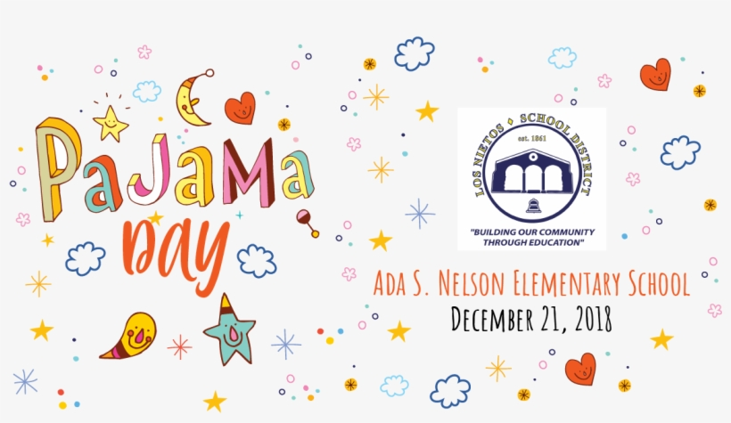 Just A Reminder That Tomorrow Is Pajama Day At Ada - Tomorrow Is Pajama Day, transparent png #4604395