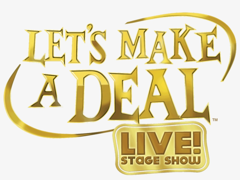 """Use The Code """"gameshow"""" To Get A Special 2 For 1 Deal - Lets Make A Deal Sign, transparent png #4740461"""