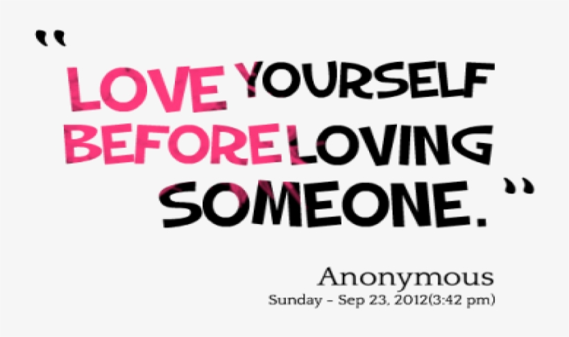 Love Yourself Before Loving Someone, transparent png #4846095
