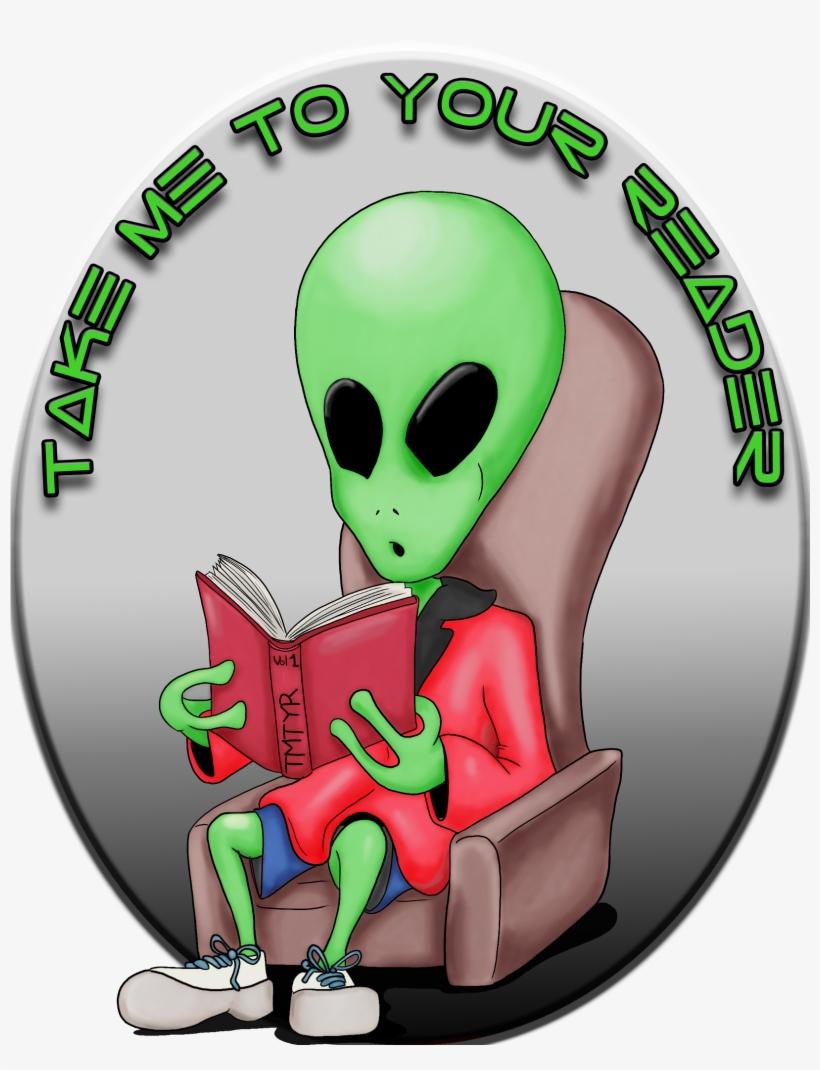 Tmtyr Episode - Take Me To Your Reader Alien, transparent png #4884699