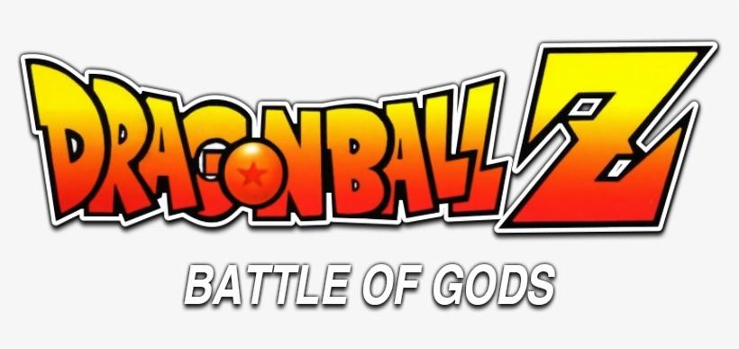 Dragon Ball Z - Dragon Ball Z Battle Of Gods Logo, transparent png #495450