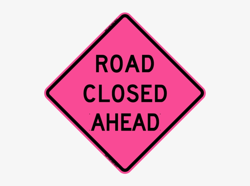 Road Closed Ahead - Road Work Ahead Sign, transparent png #500084