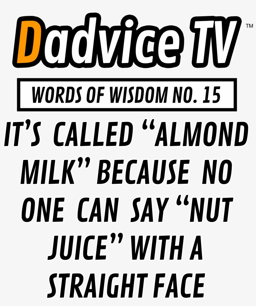 Dadvice Tv Words Of Wisdom - Child Doesn T Have To Be Biologically Yours Quotes, transparent png #5025975