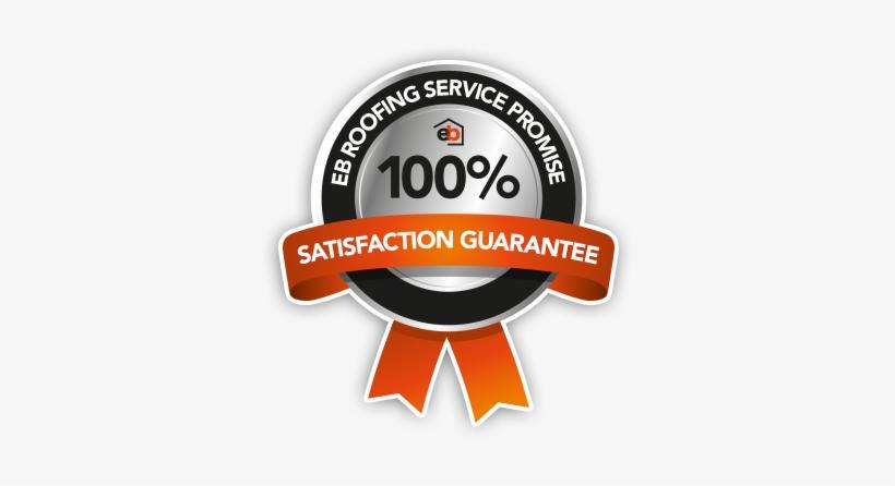 Eb Roofing Customer Satisfaction Guarantee - Money Back Guarantee, transparent png #511781