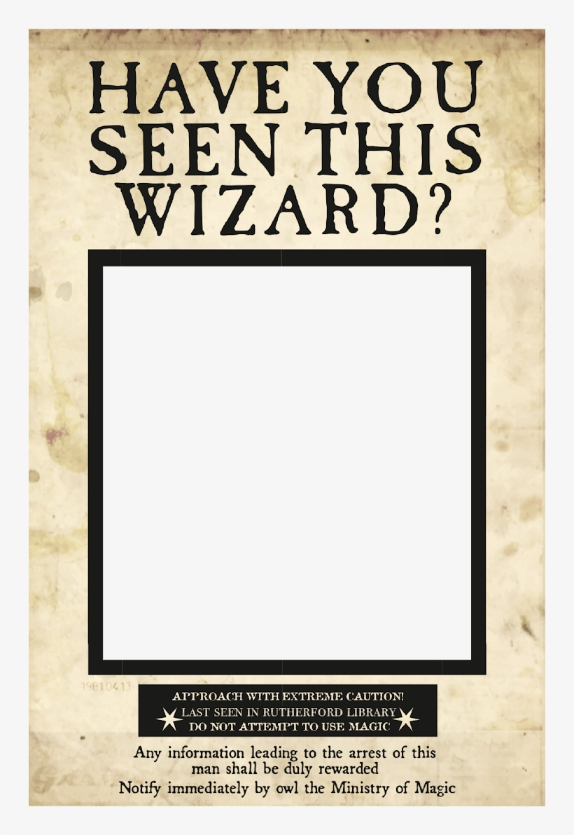 Uses The Wanted Poster From - Harry Potter Have You Seen This Wizard Poster, transparent png #5113507