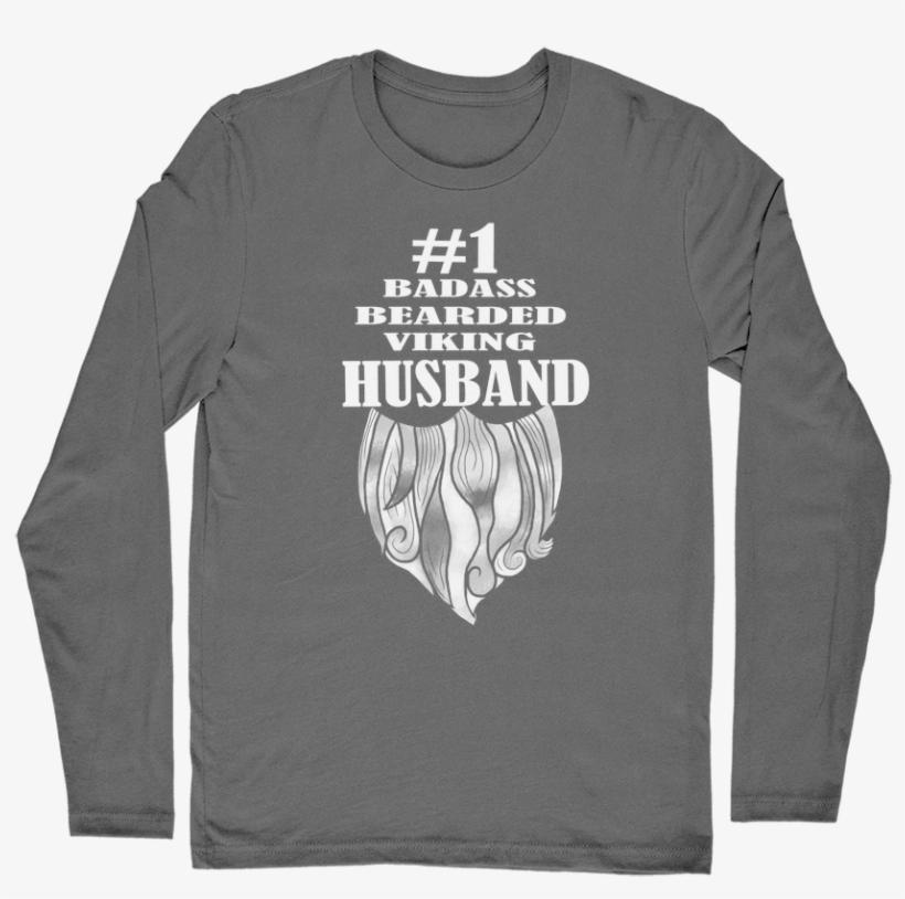 #1 Bearded Badass Viking Husband men's Long Sleeve - Long-sleeved T-shirt, transparent png #5218126