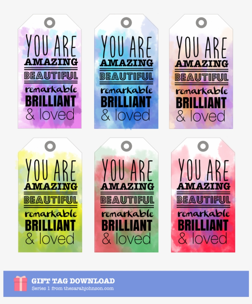 You Are Amazing Beautiful Remarkable Brilliant & Loved - You Are Loved Tags, transparent png #548314