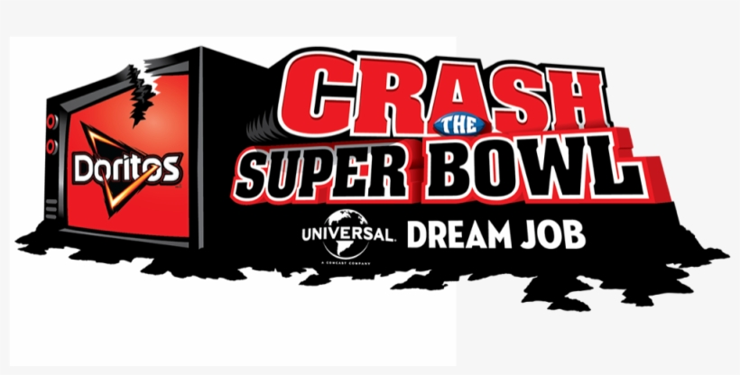 Pepsico's Doritos Brand Announces Crash The Super Bowl - Doritos Crash The Super Bowl, transparent png #581028