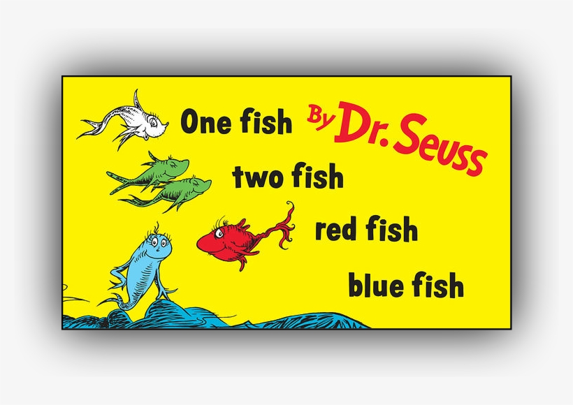 One Fish, Two Fish - One Fish Two Fish Red Fish Blue Fish, transparent png #5853176