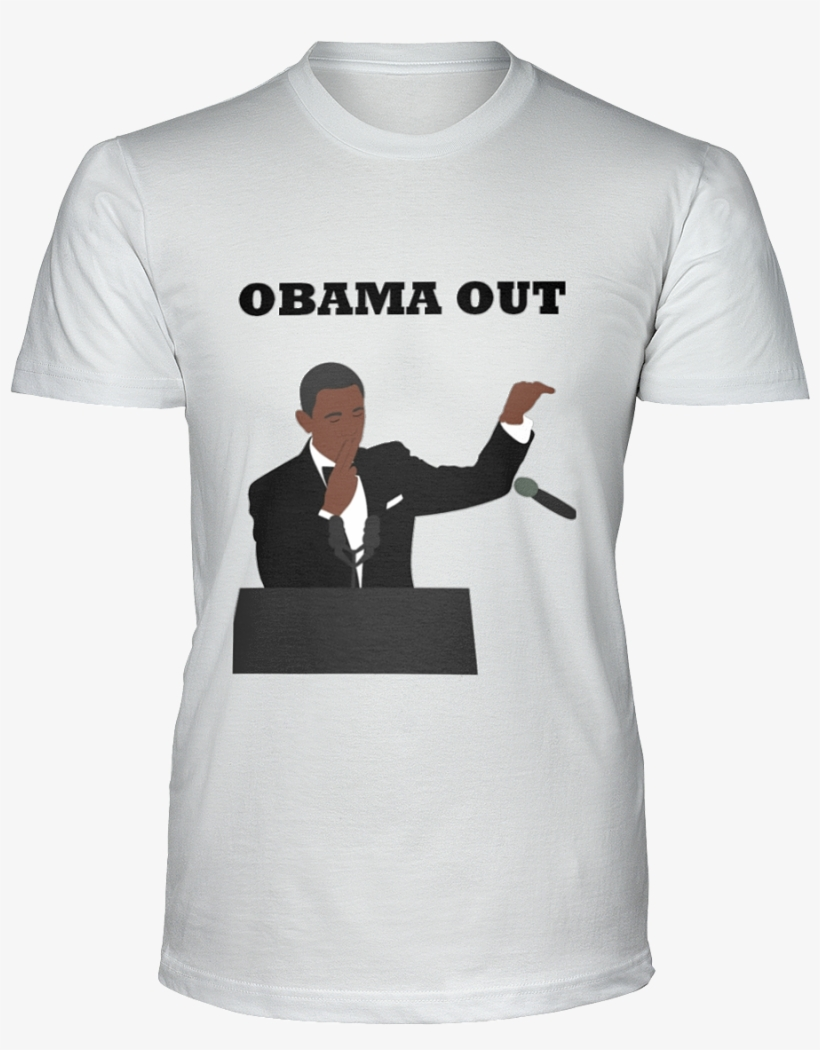 """""""obama Out"""" Mic Drop Ultra Cotton T-shirt - Real Men Love Cats Tee, transparent png #5930023"""