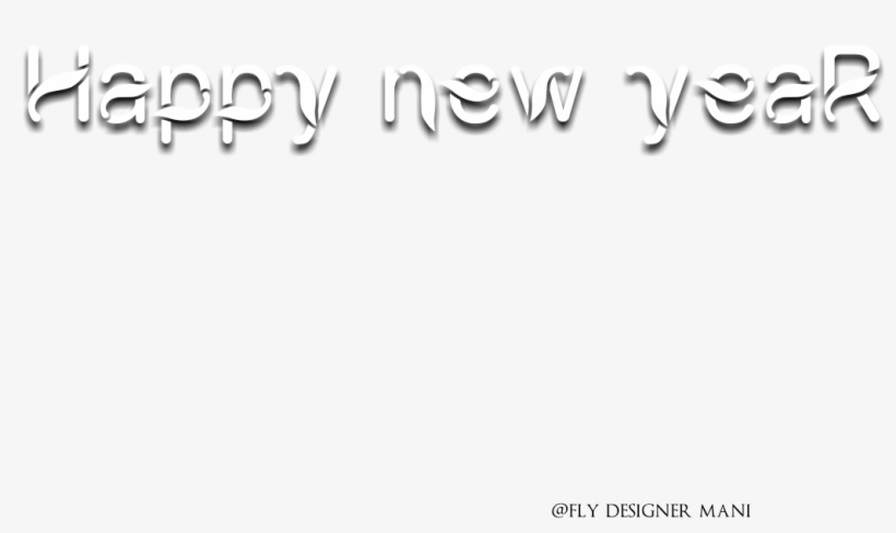 Happy New Year Png's - Happy New Year Png For Picsart, transparent png #63245