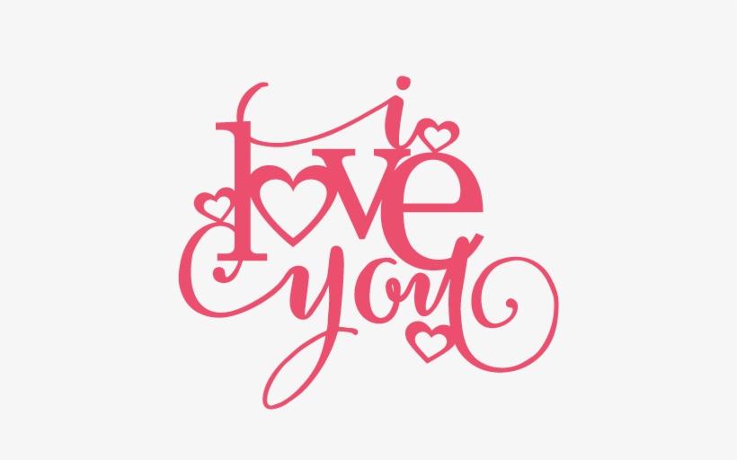 I Love You Title Svg Scrapbook Cut File Cute Clipart - Love You Silhouette, transparent png #602745
