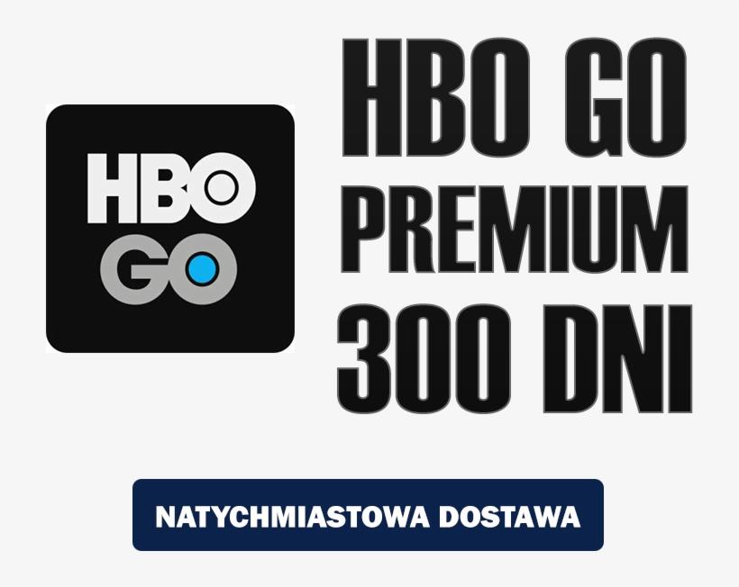 Hbo Go 300 Dni Premium Konto Hbo Free Transparent Png Download Pngkey