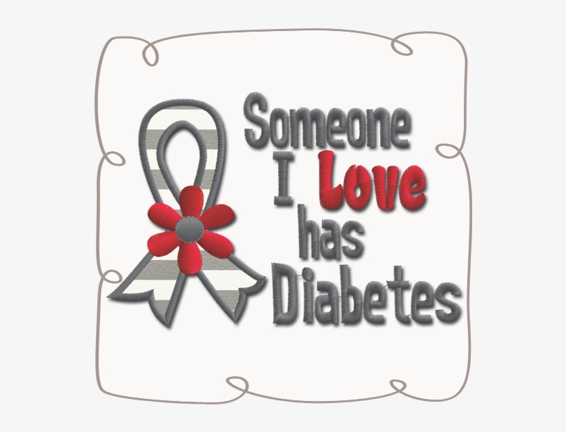 Someone I Love Has Diabetes, transparent png #6335238