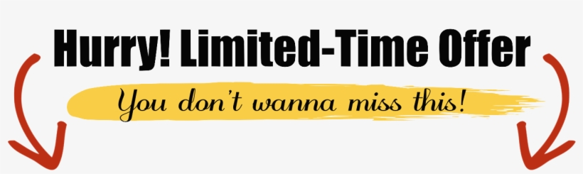 Limited Time Offer Png - Hurry Limited Time Offer - Free Transparent PNG  Download - PNGkey