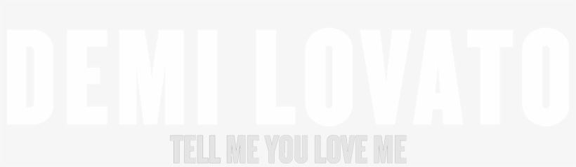 Are You Demi Lovato's Biggest Spotify Fan Connect With - Demi Lovato Tell Me You Love Me Png, transparent png #652149
