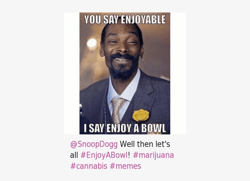 How High, Meme, And Memes - Snoop Dogg Weed Meme, transparent png #674553